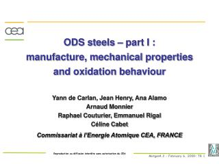 ODS steels part I : produce, mechanical properties and oxidation conduct