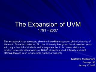 The Expansion of UVM 1791 - 2007