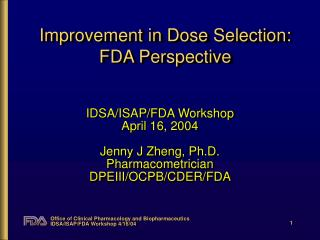 Change in Dose Selection: FDA Perspective