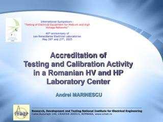 Examination, Development and Testing National Institute for Electrical Engineering Calea Bucuresti 144, CRAIOVA 200515,