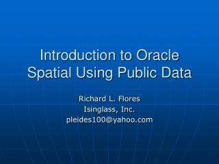 Prologue to Oracle Spatial Using Public Data