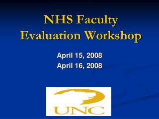 NHS Faculty Evaluation Workshop
