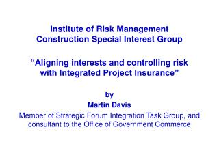 Establishment of Risk Management Construction Special Interest Group