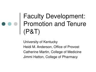 Personnel Development: Promotion and Tenure PT