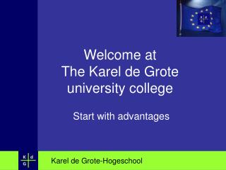 Welcome at The Karel de Grote college school