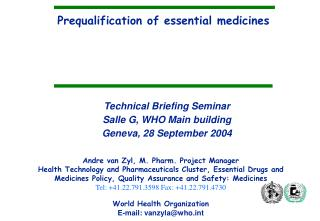 Prequalification of key prescriptions