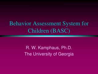 Conduct Assessment System for Children BASC