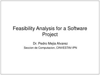 Attainability Analysis for a Software Project