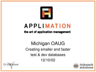 Michigan OAUG Creating littler and quicker test dev databases 12