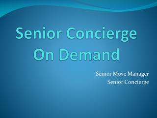 Senior Concierge On Demand