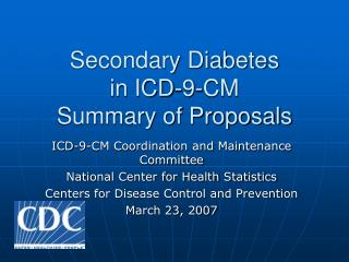Optional Diabetes in ICD-9-CM Summary of Proposals