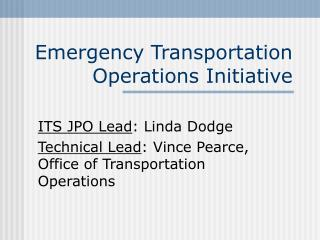 Crisis Transportation Operations Initiative