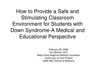 The most effective method to Provide a Safe and Stimulating Classroom Environment for Students with Down Syndrome-A Med