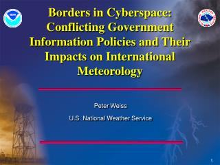 Fringes in Cyberspace: Conflicting Government Information Policies and Their Impacts on International Meteorology