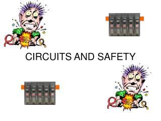 CIRCUITS AND SAFETY