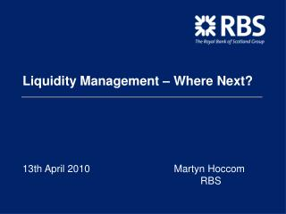 Liquidity Management Where Next
