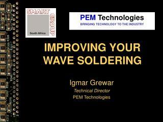 Enhancing YOUR WAVE SOLDERING