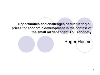 Opportunities and difficulties of fluctuating oil costs for monetary improvement in the little's setting oil dependen