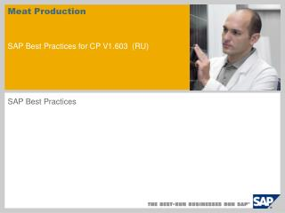 Meat Production SAP Best Practices for CP V1.603 RU