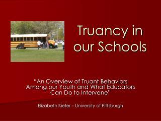 Truancy in our Schools