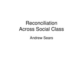 Compromise Across Social Class