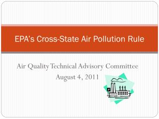 EPA s Cross-State Air Pollution Rule