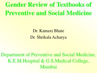 Sex Review of Textbooks of Preventive and Social Medicine
