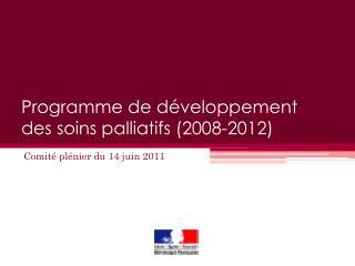 Program de d veloppement des soins palliatifs 2008-2012