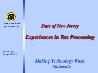 Condition of New Jersey Experiences in Tax Processing