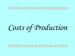 Expenses of Production