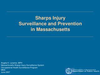 Sharps Injury Surveillance and Prevention in Massachusetts