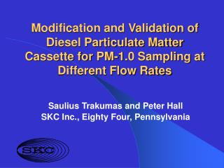 Adjustment and Validation of Diesel Particulate Matter Cassette for PM-1.0 Sampling at Different Flow Rates