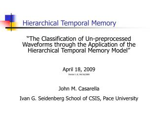 Various leveled Temporal Memory