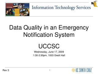 Information Quality in an Emergency Notification System