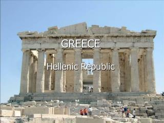 GREECE Hellenic Republic