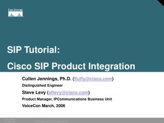 Taste Tutorial: Cisco SIP Product Integration