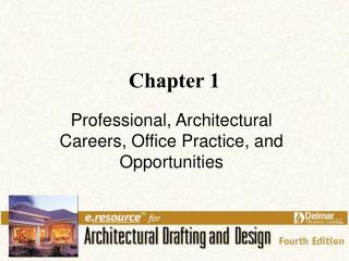Proficient, Architectural Careers, Office Practice, and Opportunities