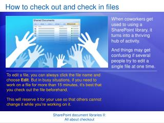 Step by step instructions to look at and check in documents