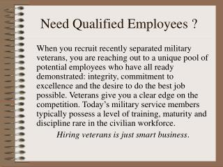 Need Qualified Employees