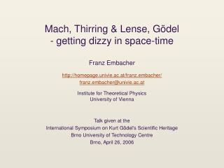 Mach, Thirring Lense, G del - getting woozy in space-time