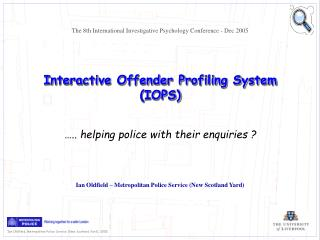 Intelligent Offender Profiling System IOPS