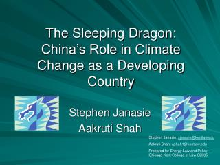 The Sleeping Dragon: China s Role in Climate Change as a Developing Country