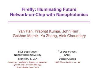 Firefly: Illuminating Future Network-on-Chip with Nanophotonics