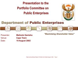 Presentation to the Portfolio Committee on Public Enterprises