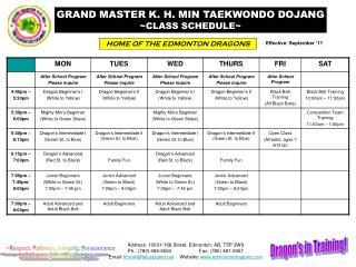 Great MASTER K. H. MIN TAEKWONDO DOJANG CLASS SCHEDULE