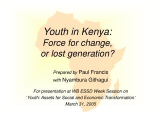 Youth in Kenya: Force for change, or lost era