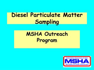 Diesel Particulate Matter Sampling