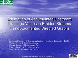 Estimation of Accumulated Upstream Drainage Values in Braided Streams Using Augmented Directed Graphs
