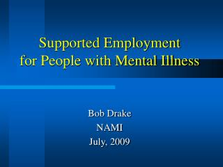 Bolstered Employment for People with Mental Illness