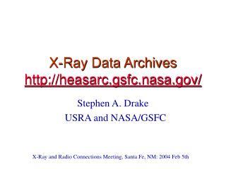 X-Ray Data Archives heasarc.gsfc.nasa